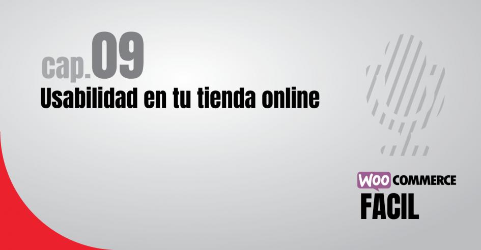 Capítulo 9 Usabilidad en tu tienda online