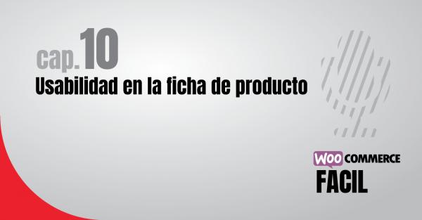 Capítulo 10 Usabilidad en la ficha de producto