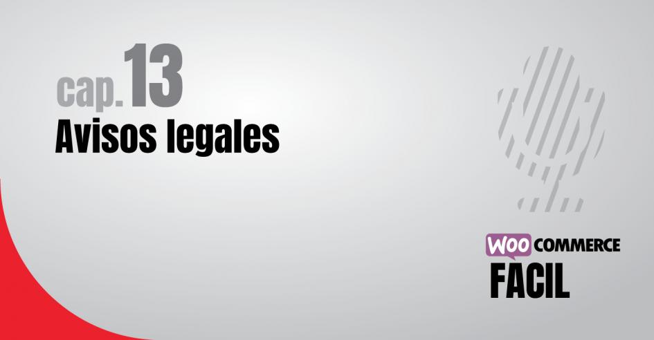 WooCommerce Fácil capítulo 13 Avisos Legales
