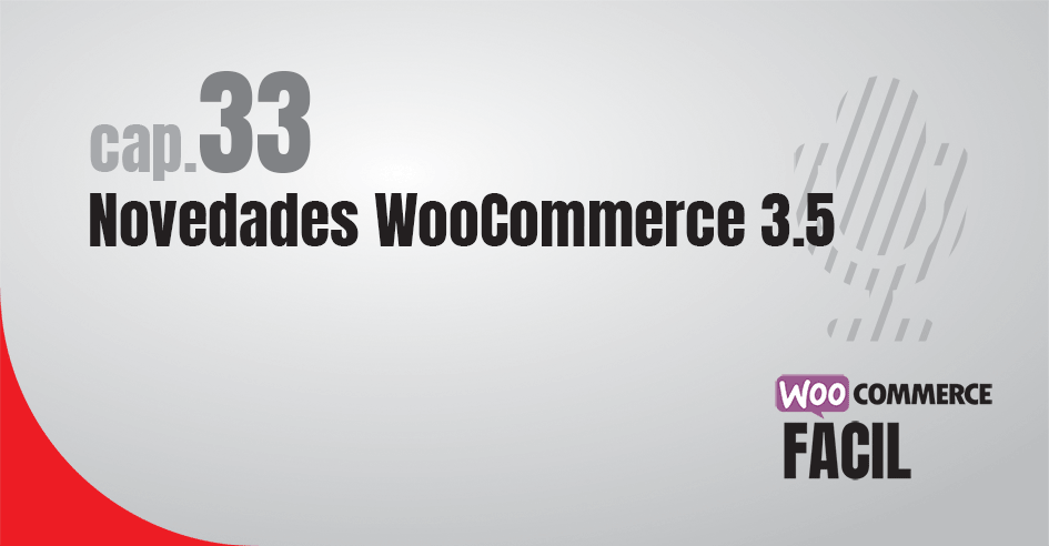 33 novedades WooCommerce 3.5