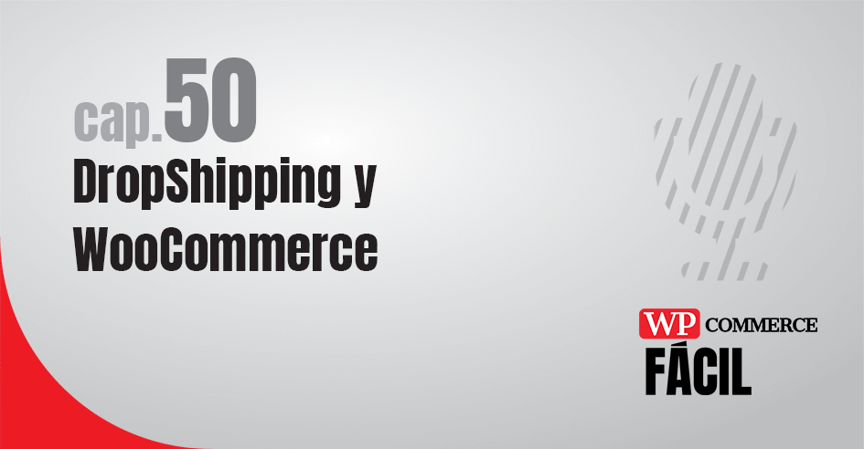 Dropshipping y WooCommerce