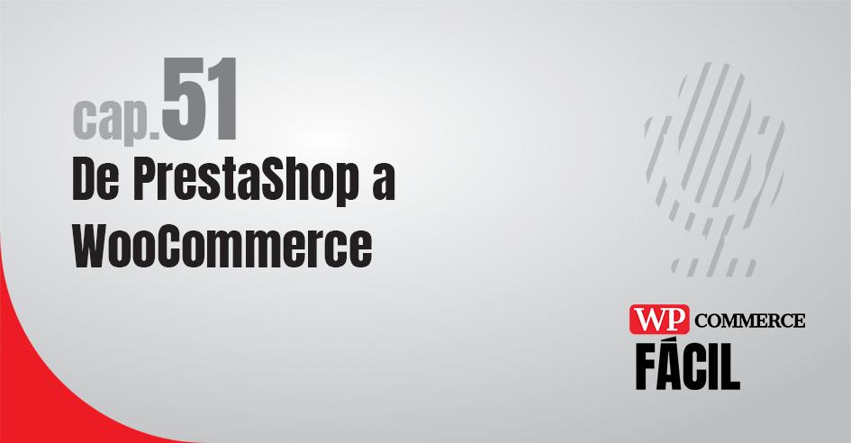 de PrestaShop a WooCommerce
