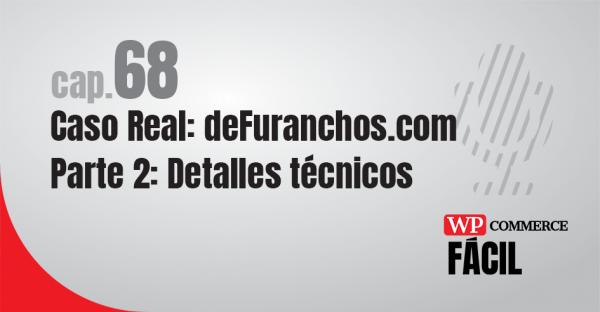 WooCommerce deFuranchos detalles técnicos