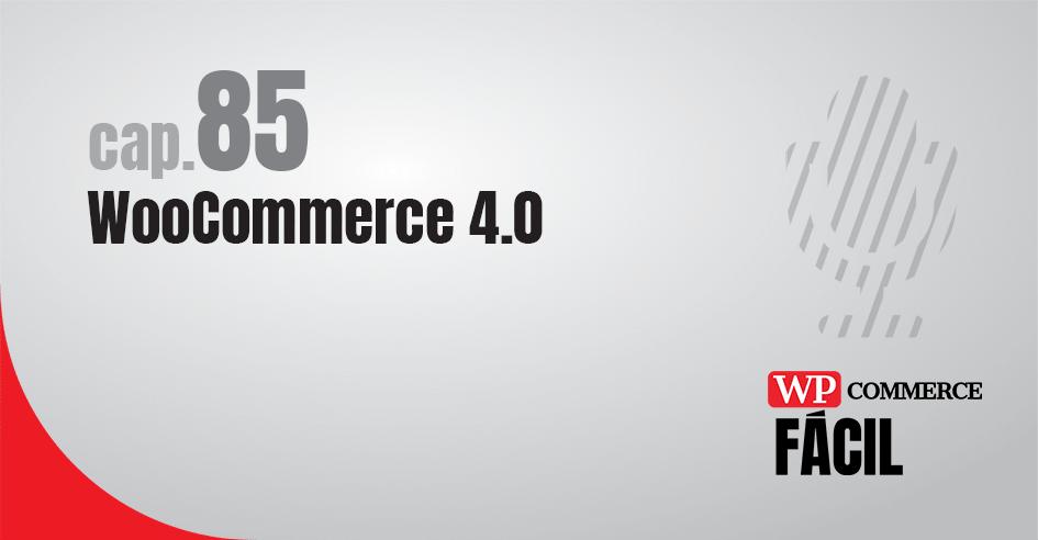 WooCommerce 4 novedades
